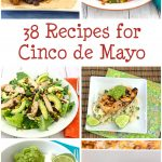 38 Recipes for Cinco de Mayo by Kristine's Kitchen