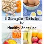 6 Simple Tricks for Healthy Snacking