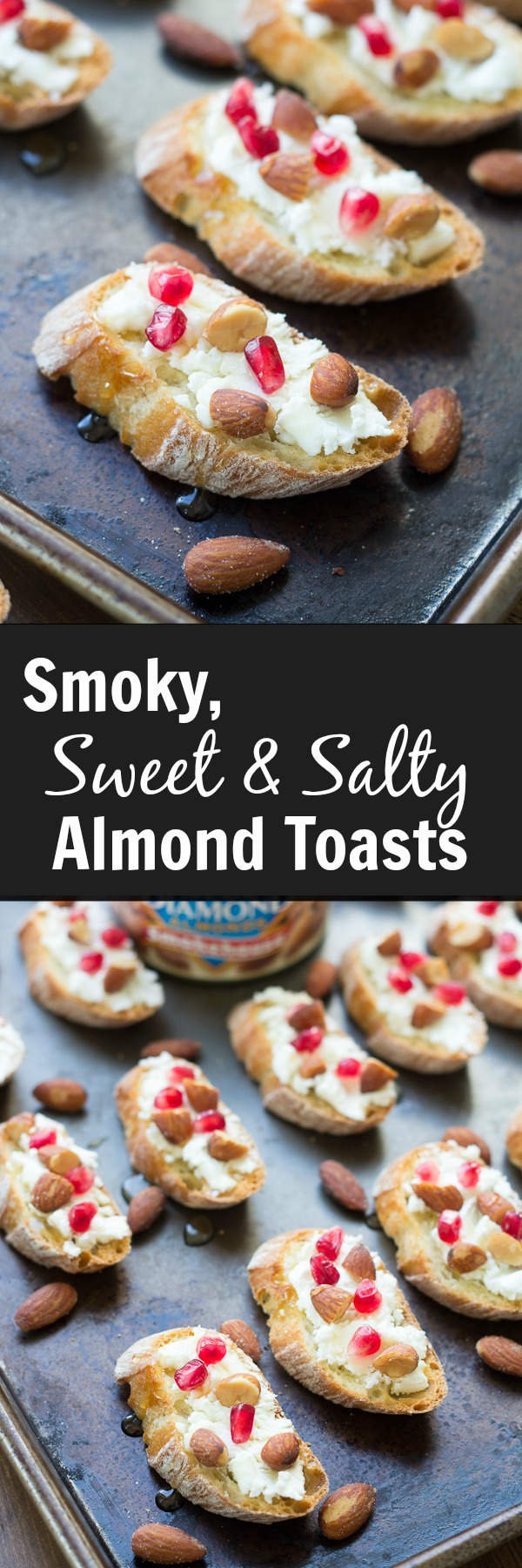 Smoky, Sweet & Salty Almond Toasts are creamy, crunchy, and irresistible! With smoky almonds, honey, goat cheese, and pomegranate arils, these bite-size appetizers will be the hit of the party!