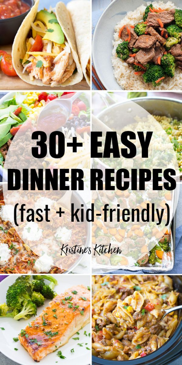 30 easy dinner recipes for your busiest days!the best quick and easy meals for families these healthy dinners are perfect for kids